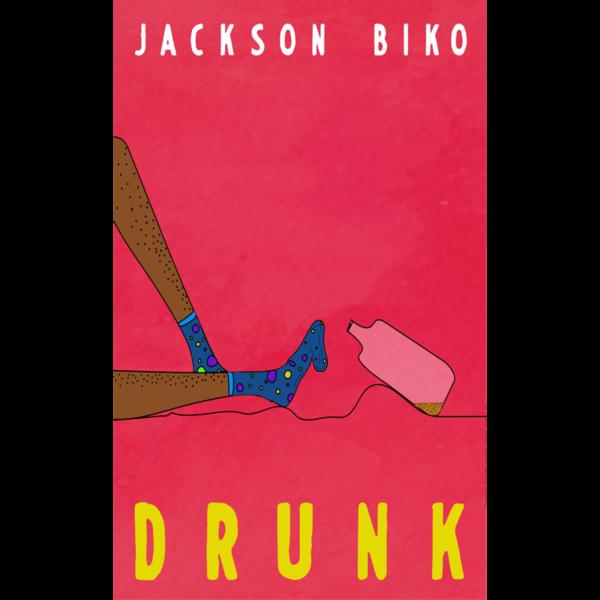 Drunk Book by Jackson Biko